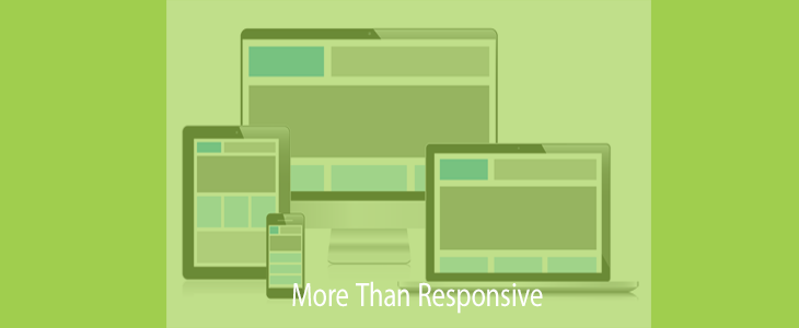 More Than Responsive