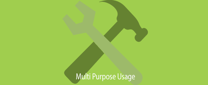 Multi Purpose Usage